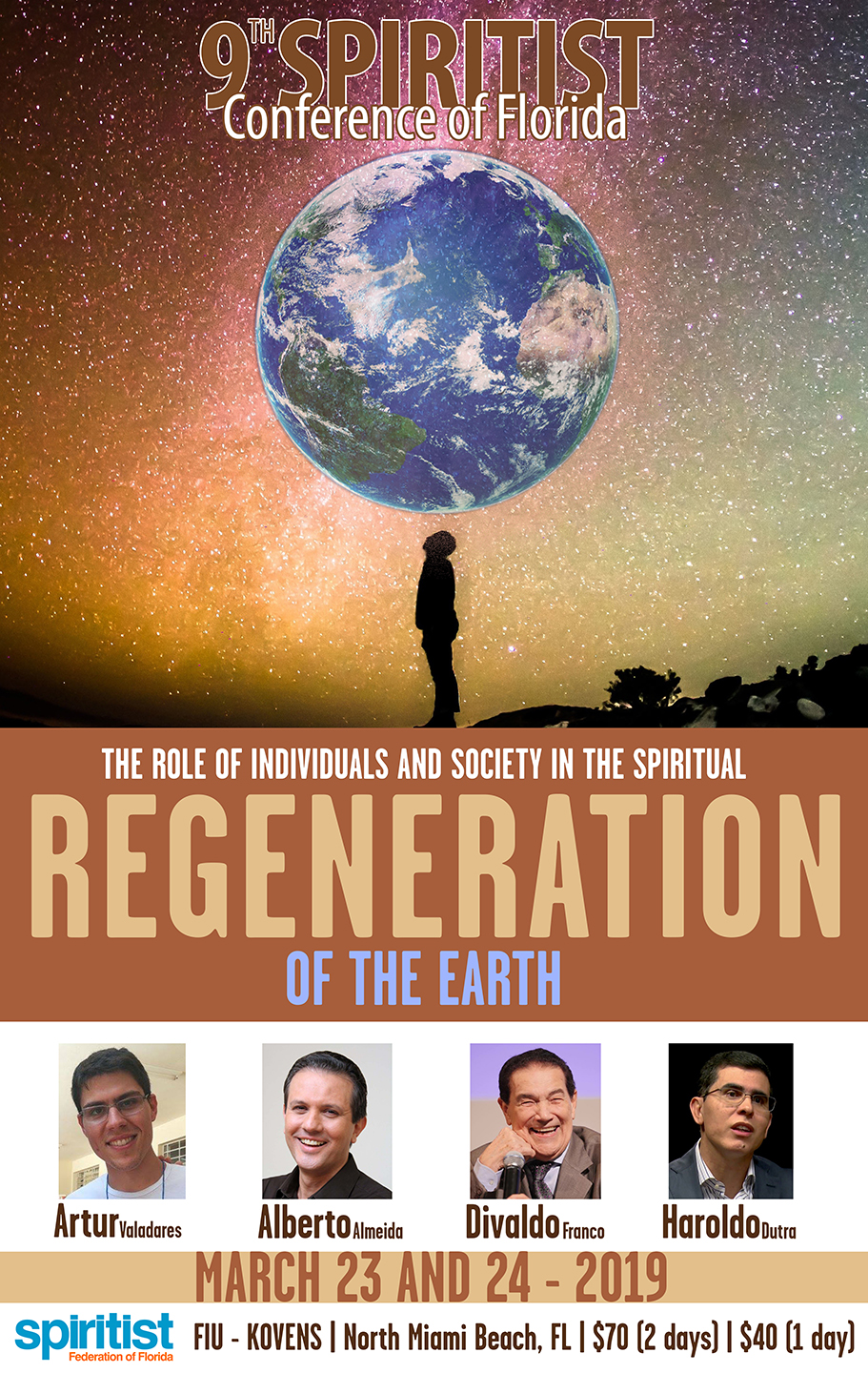 9th SFF Conference - The Role of Individuals and Society in the Spiritual REGENERATION OF THE EARTH. MARCH 23 and 24 of 2019